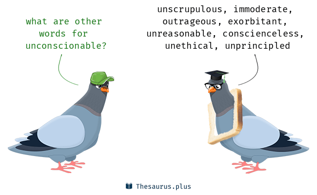 Synonyms for unconscionable