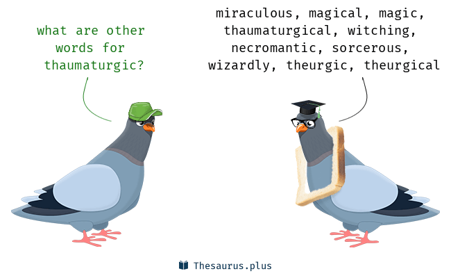 Synonyms for thaumaturgic