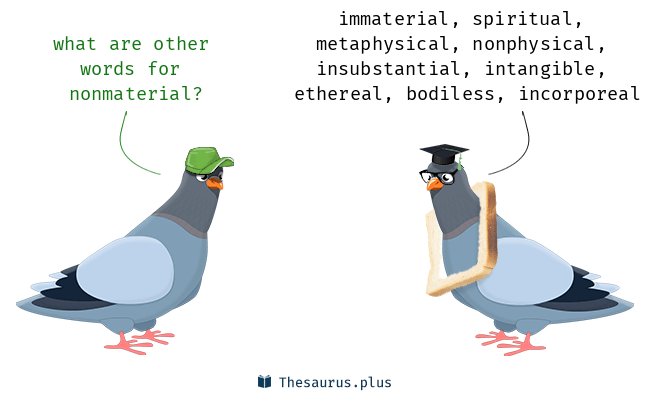 Synonyms for nonmaterial