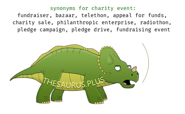 More 50 Charity event Synonyms. Full list of similar words for ...