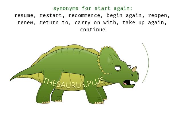 Similar Words Of Start Again