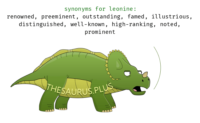 Words Leonine and Unremarkable are semantically related or