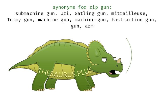 27 Zip gun Synonyms  Similar words for Zip gun