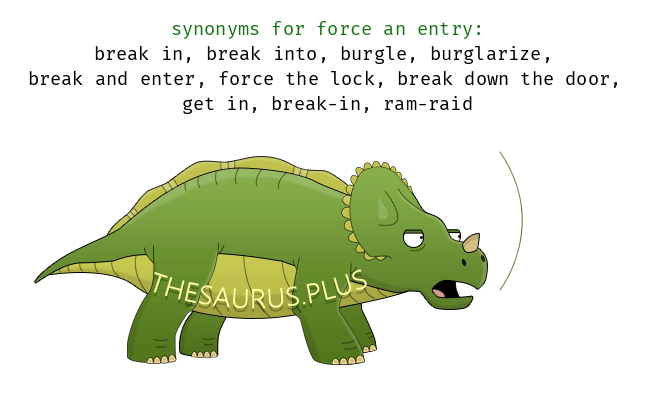 Similar words of force an entry