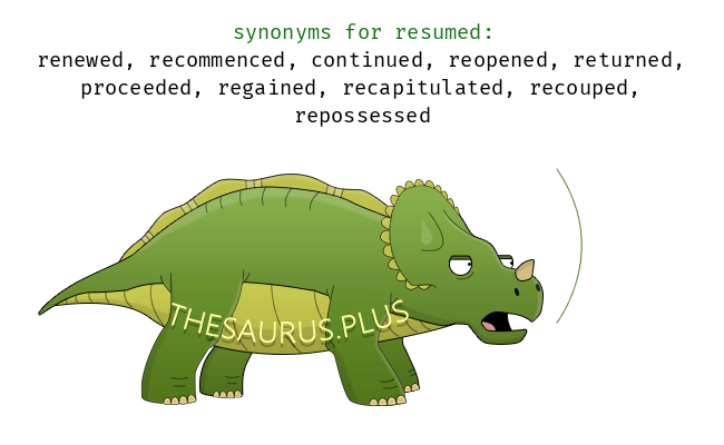 more 80 resumed synonyms similar words for resumed